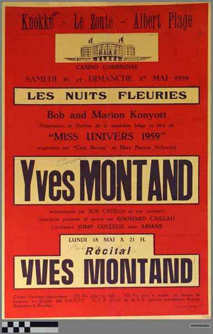 Casino Communal, Les nuits fleuries : Yves Montand