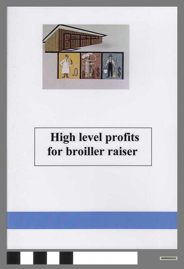 High level profits for broiller raisers