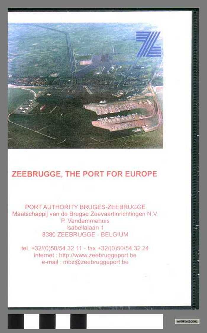 Zeebrugge, the port for Europe.