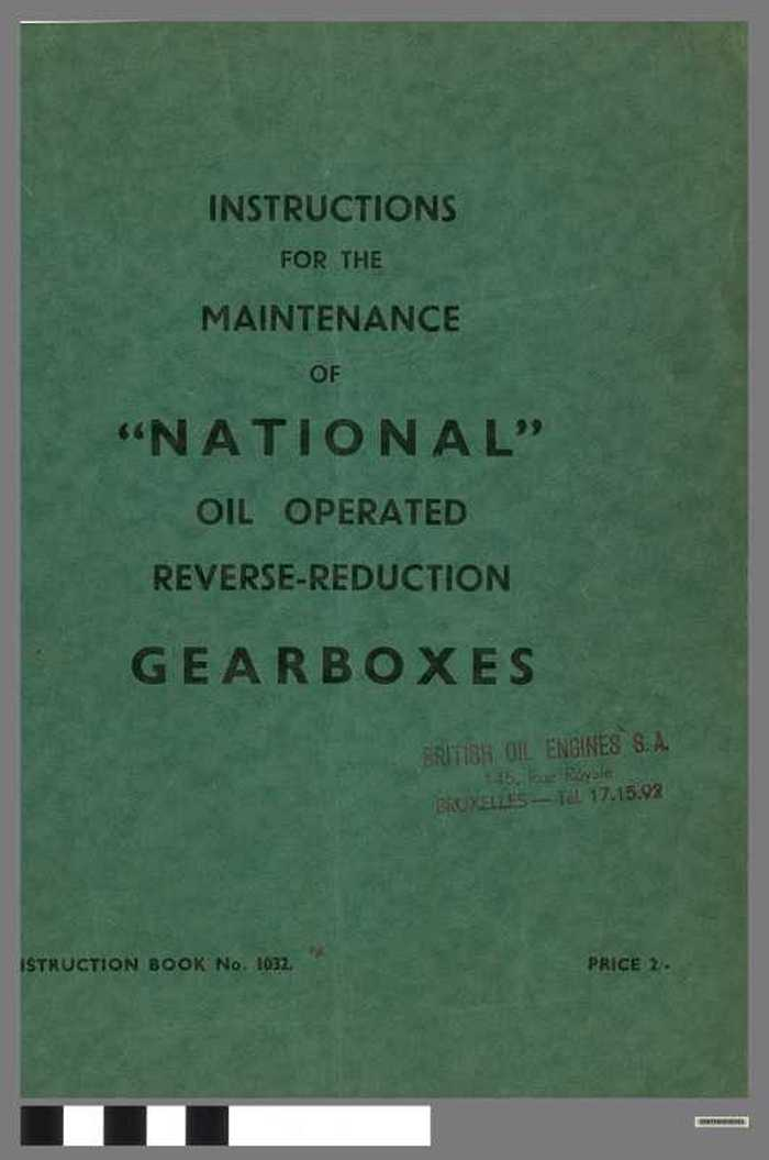 Instructions for the maintenance of 'National' oil operated reverse-seduction gearboxes
