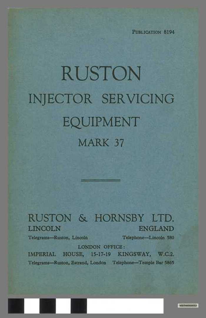 Ruston injector servicing equipment - Mark 37 (publication 8194).